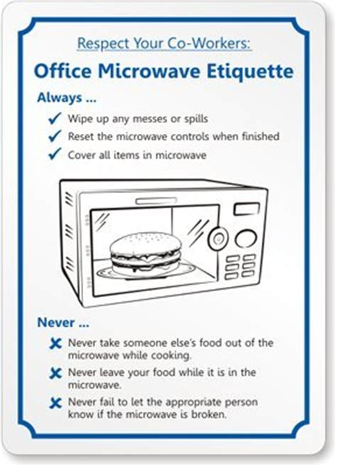 Respect Your Coworkers Office Microwave Etiquette Sign