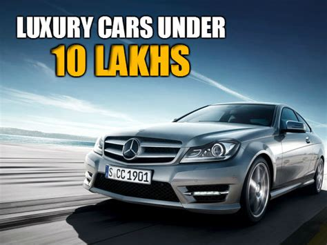 Cheap Luxury Cars In India  Under Inr 10 Lakhs Mercedes