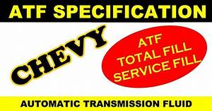 Chevrolet Atf Oil Specification  Automatic Transmission Fluid