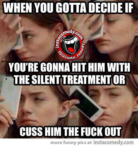 Silent Treatment Meme - silent treatment memes image memes at relatably com
