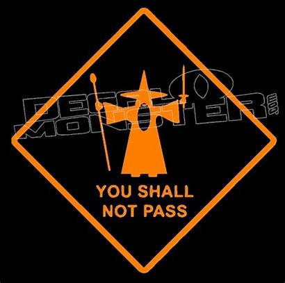 Shall Pass Gandalf Decal Sticker