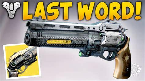 Destiny The Weapon I Never Use! New Last Word Addendum
