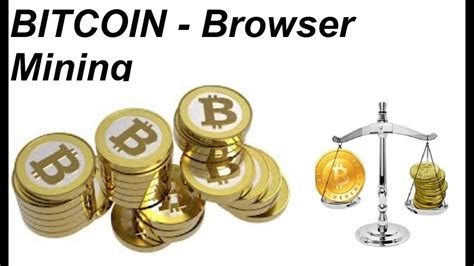 web mining bitcoin how to mine bitcoins in your web browser bitcoin browser