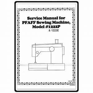 Service Manual  Pfaff 1222e   Sewing Parts Online