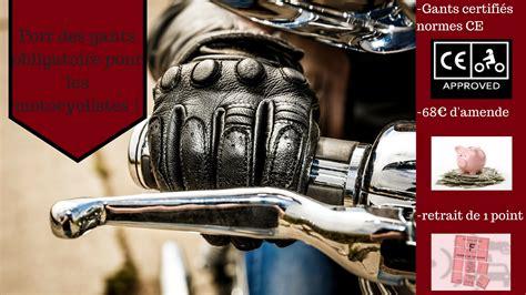 si鑒e auto obligatoire port des gants obligatoire pour les motocyclistes permis mag
