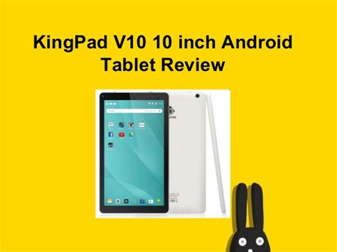 android review king pad v10 10 inch android tablet review