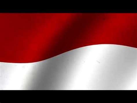 animasi bendera merah putih loop 3d 2 youtube