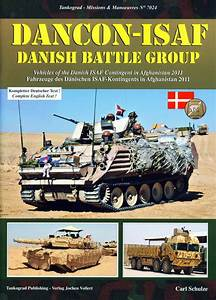 Dancon-ISAF [Danish Battle Group] von Carl Schulze ...