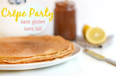 pate a crepe sans gluten 28 images recettes de cr 234 pes sans gluten ni lactose et que 231