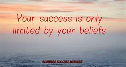 Success Limited Quotes Motivational Beliefs