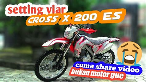 Viar Cross X 200 Es Modification by 81 Modifikasi Motor Viar Cross X Terunik Kucur Motor