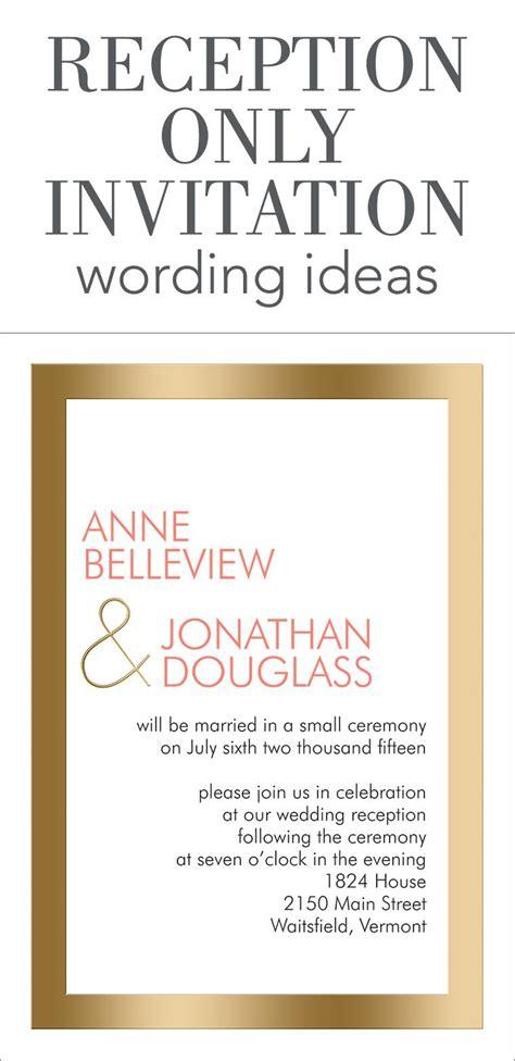 Reception Only Invitation Wording Wedding Help & Tips