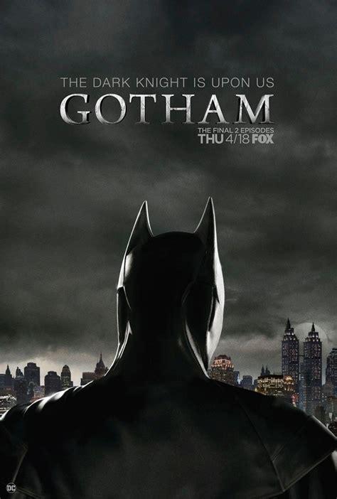 gotham reveals  official   batman  series finale poster