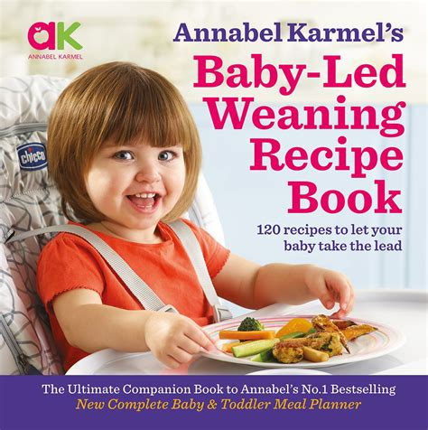 Baby Led Weaning Recipe Book By Annabel Karmel Penguin