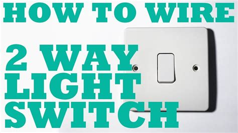 Two Way Light Switch How Install Wire Youtube