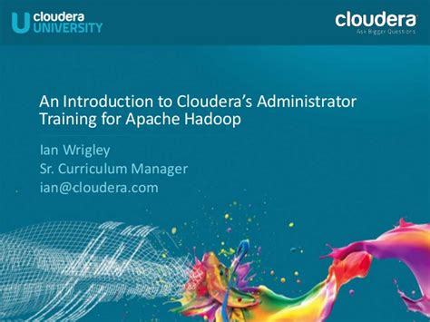 introduction to cloudera s administrator for
