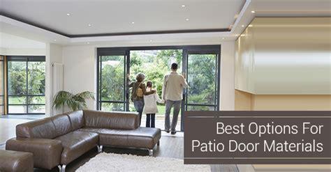 best types of materials for patio doors heritage home design