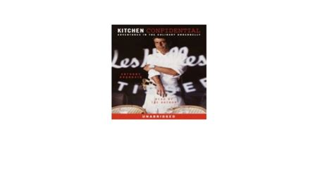 kitchen confidential adventures   culinary underbelly