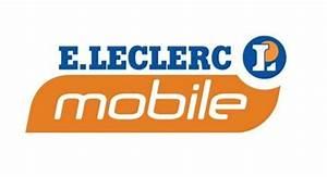 Téléphone Portable Leclerc Sans Abonnement : des forfaits sans engagement chez e leclerc mobile ~ Melissatoandfro.com Idées de Décoration