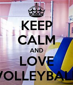Keep, Calm, And, Love, Volleyball, Poster