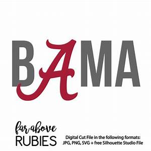 BAMA Alabama Crimson Tide Digital Cut file SVG by
