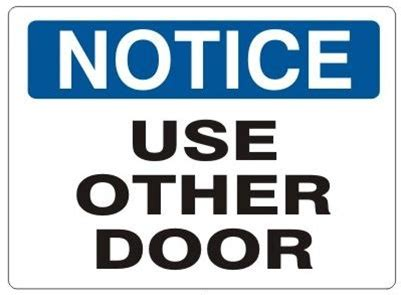 use other door sign use other door notice sign