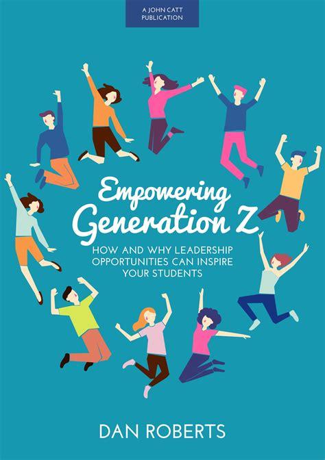 empowering generation     leadership
