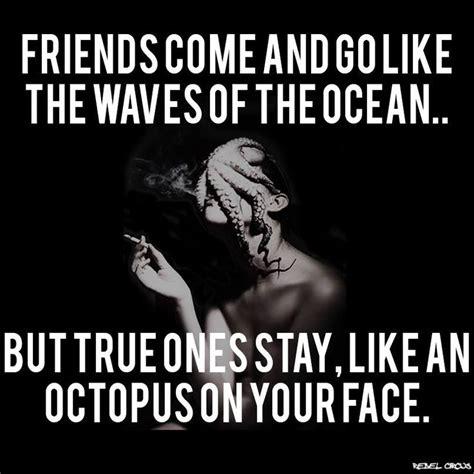 Friends Come Go Quotes
