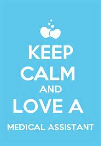 Keep Calm and Love Medical Assistant