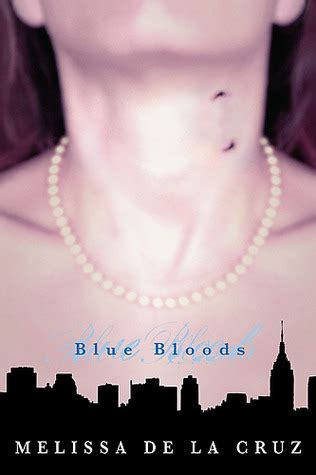 blue bloods blue bloods   melissa de la cruz