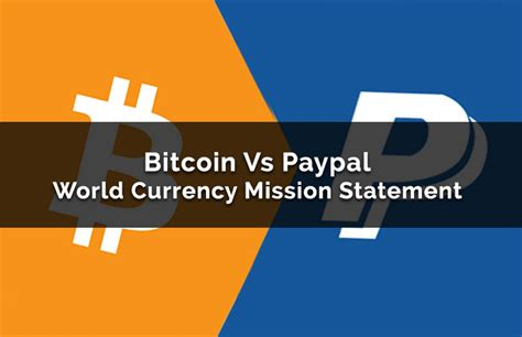 Cryptocurrency, the real costs (part1). Bitcoin Vs Paypal World Currency Mission Statement - Can It Happen?