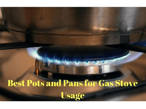 gas pans pots stove usage