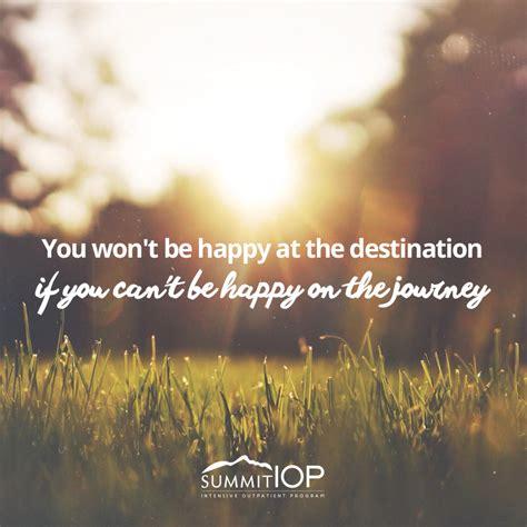 Enjoy The Journey Destination Quotes