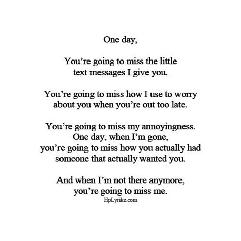 one day you\'ll miss me quotes