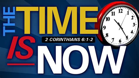 Now Is The Day Of Salvation [2corinthians 52062] A