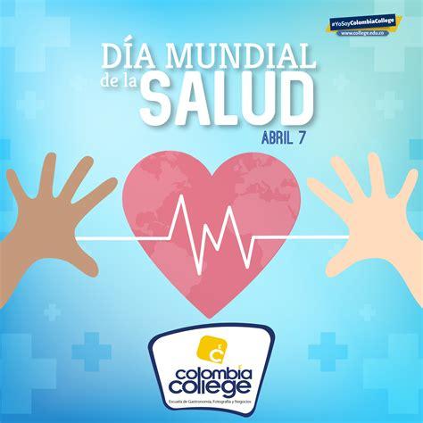 Día mundial de la salud – Colombia College