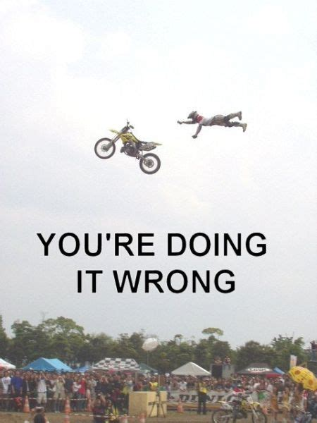 You Re Doing It Wrong Meme - you re doing it wrong trending images gallery know your meme
