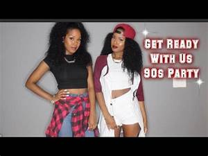 """Get Ready With Us - """"90s Party"""" 