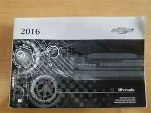 16 2016 Chevy Silverado Owners Manual Oem Guide Books Set
