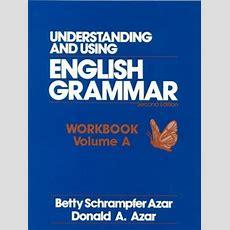 Understanding And Using English Grammar Workbookvolume A By Betty Schrampfer Azar — Reviews