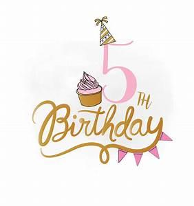 5th Birthday SVG clipart, baby girl Birthday Quote ...
