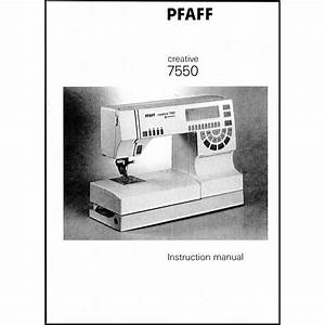 Instruction Manual  Pfaff Creative 7550   Sewing Parts Online