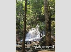 Apeh Waterfall A Moderately Challenging Hike Near KL