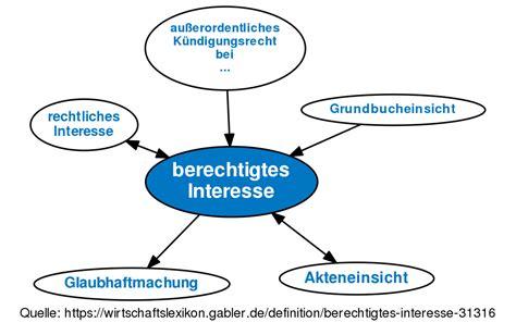 berechtigtes interesse grundbuch berechtigtes interesse definition gabler wirtschaftslexikon