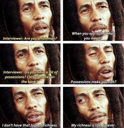 Bob Marley Quotes Richness Is Life