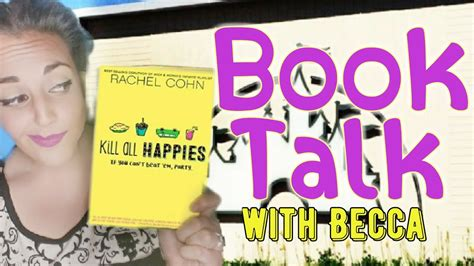 Kill All Happies By Rachel Cohn  Becca's Books Books
