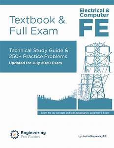 Fe Electrical Practice Exam And Technical Study Guide