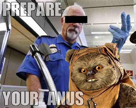 Prepare Your Anus Meme - image 407937 prepare your anus know your meme