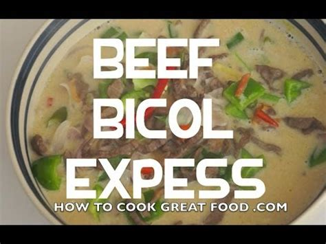beef bicol express recipe pinoy cooking philippines