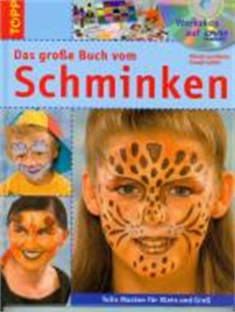 schminken für schminken und verkleiden creativ compact lehrerbibliothek de